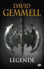 Légende de David de gemmel - éditions Milady Bragelonne