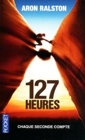 couverture livre 127 heures - pocket edition - Aron Ralston