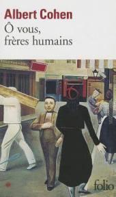 couverture o vous, frères humains d'Albert Cohen - folio