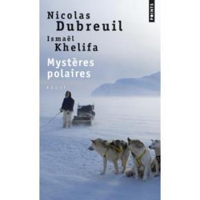 Mystères polaires de Nicolas Dubreuil - edition points